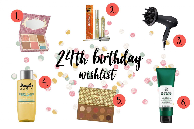 Beauty birthday wishlist voor mijn 24e verjaardag!